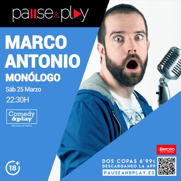 monologo-marco-antonio-sabado-25-marzo-2230